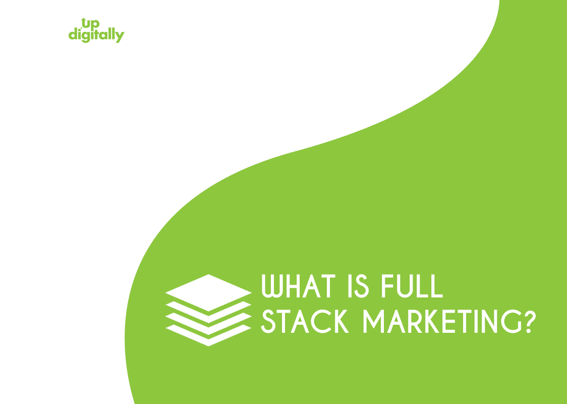Full stack marketing
