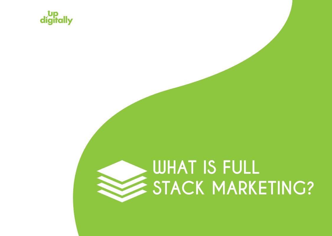Full stack marketing